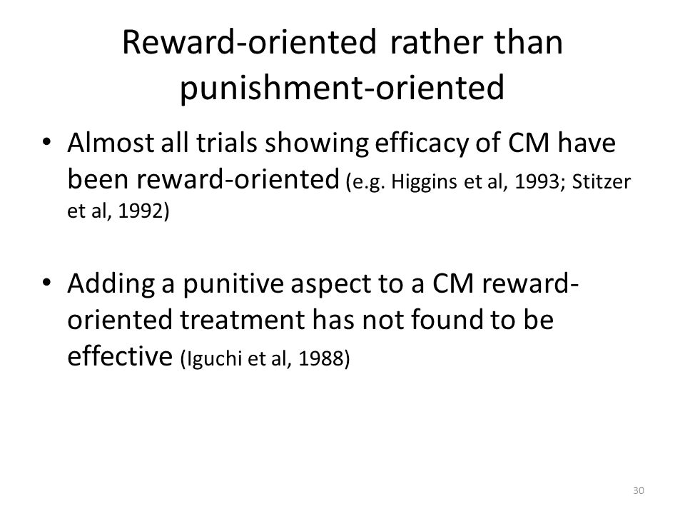 Reward-oriented rather than punishment-oriented