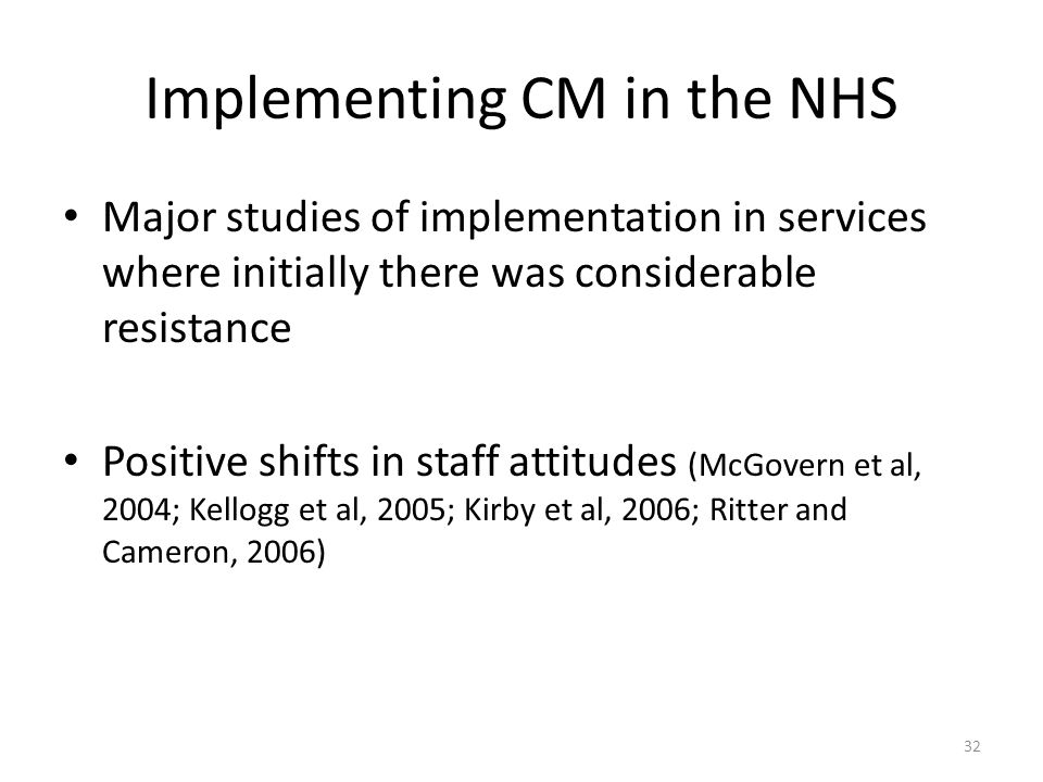 Implementing CM in the NHS
