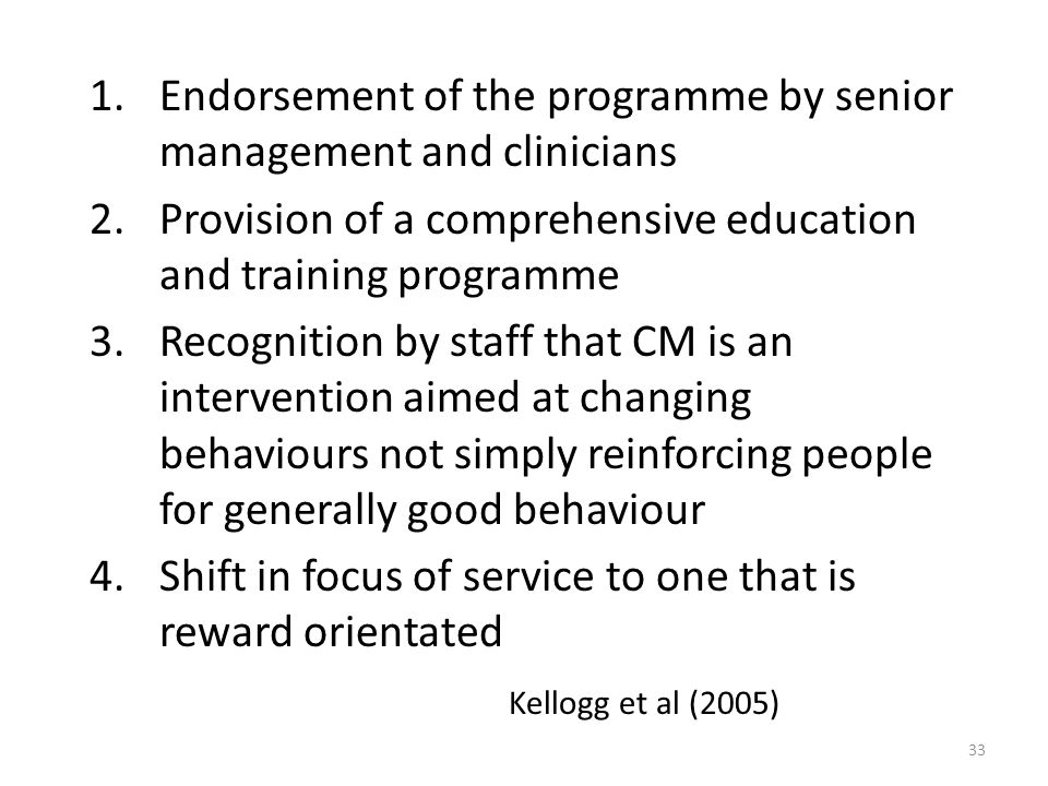 Endorsement of the programme by senior management and clinicians