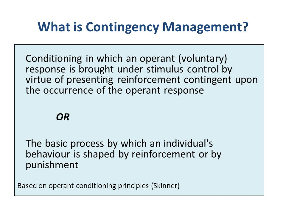 What is Contingency Management