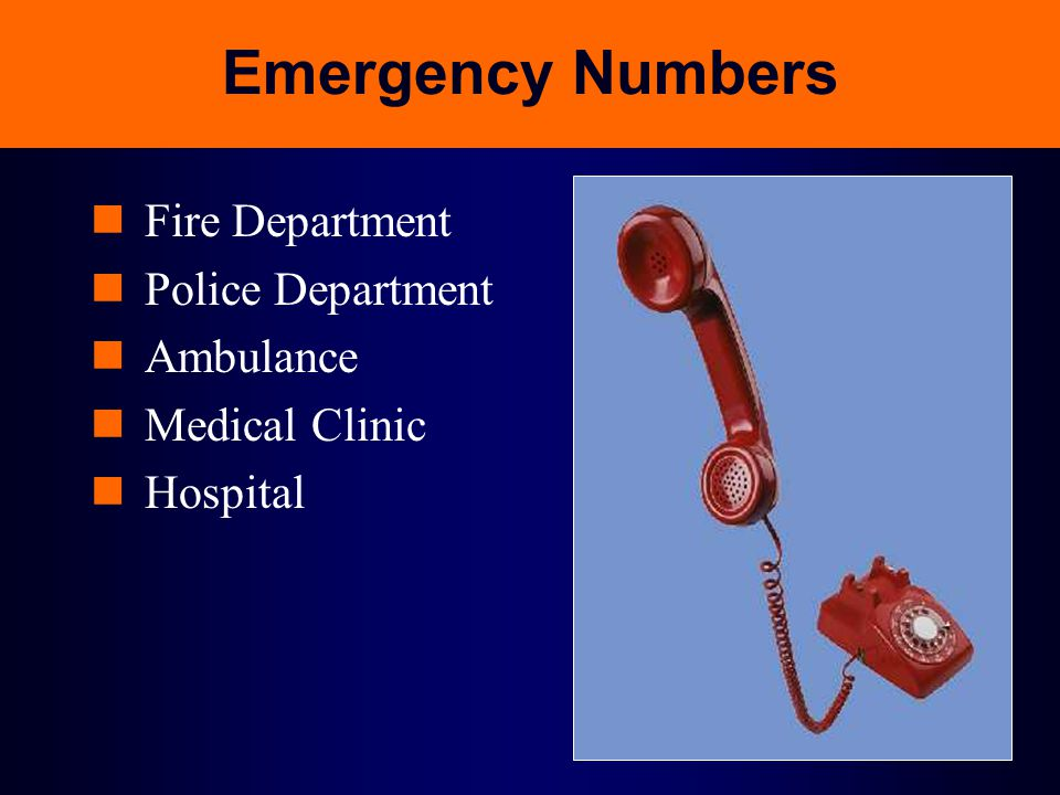 Emergency Numbers Fire Department Police Department Ambulance