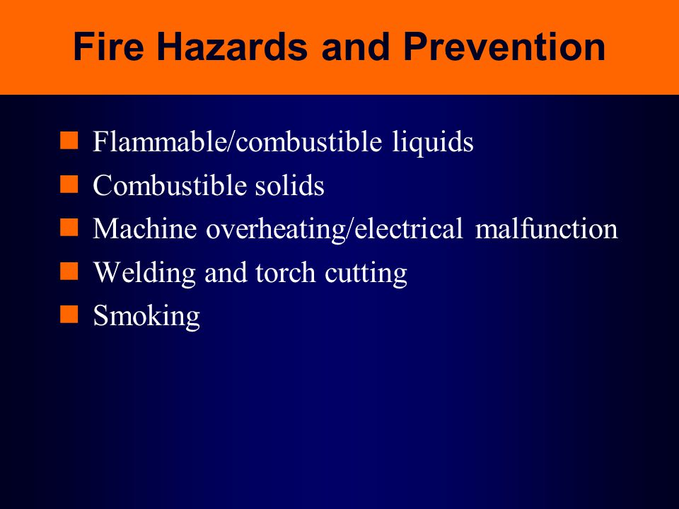 Fire Hazards and Prevention