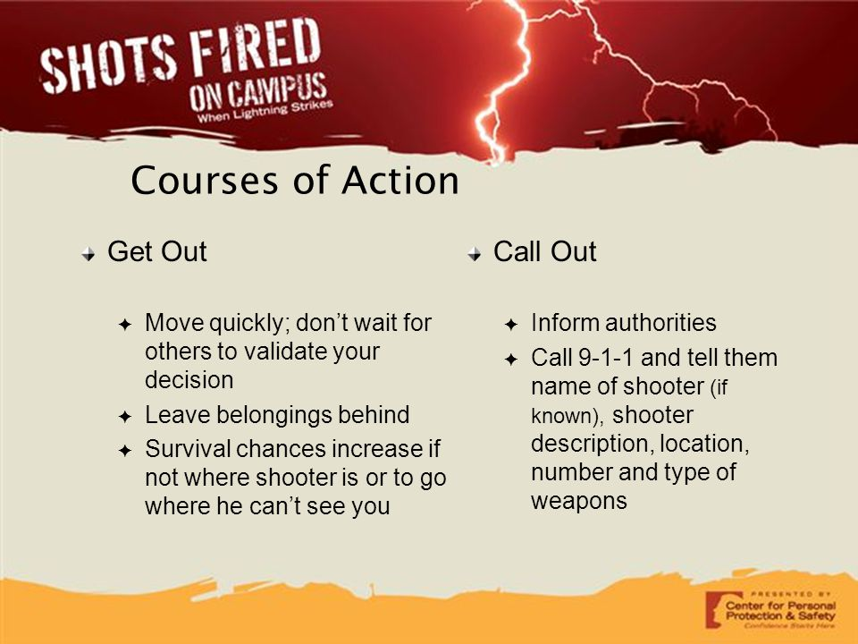 Courses of Action Get Out Call Out