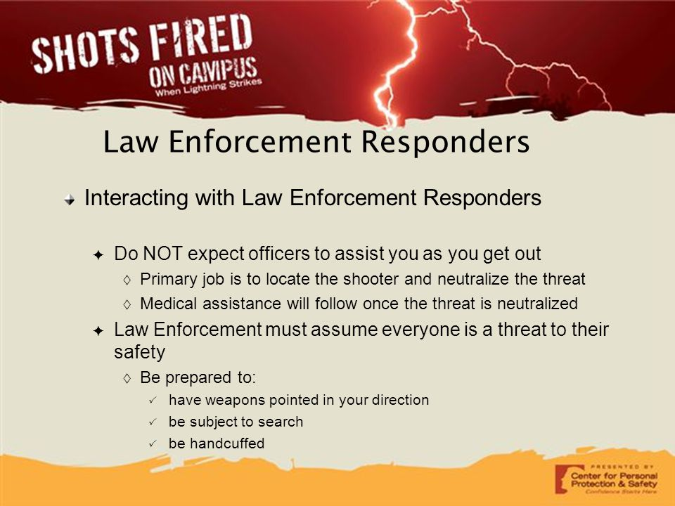 Law Enforcement Responders