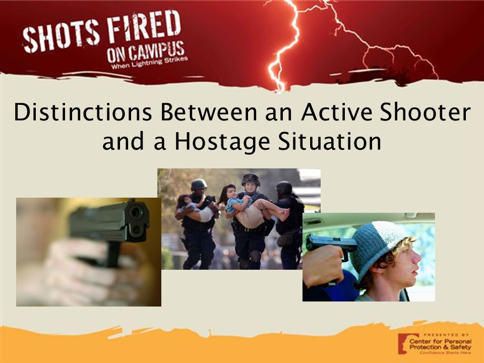 Distinctions Between an Active Shooter and a Hostage Situation