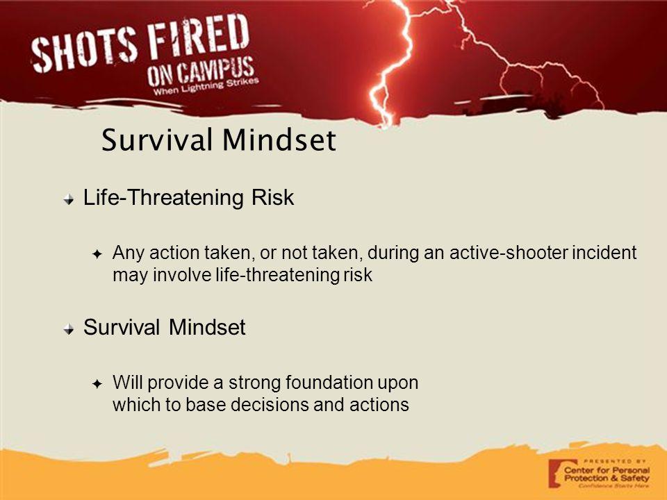 Survival Mindset Life-Threatening Risk Survival Mindset