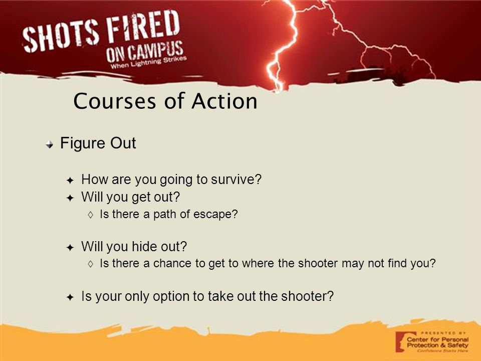 Courses of Action Figure Out How are you going to survive