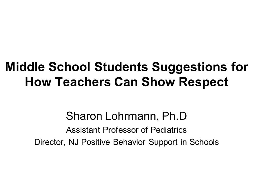 Middle School Students Suggestions for How Teachers Can Show Respect