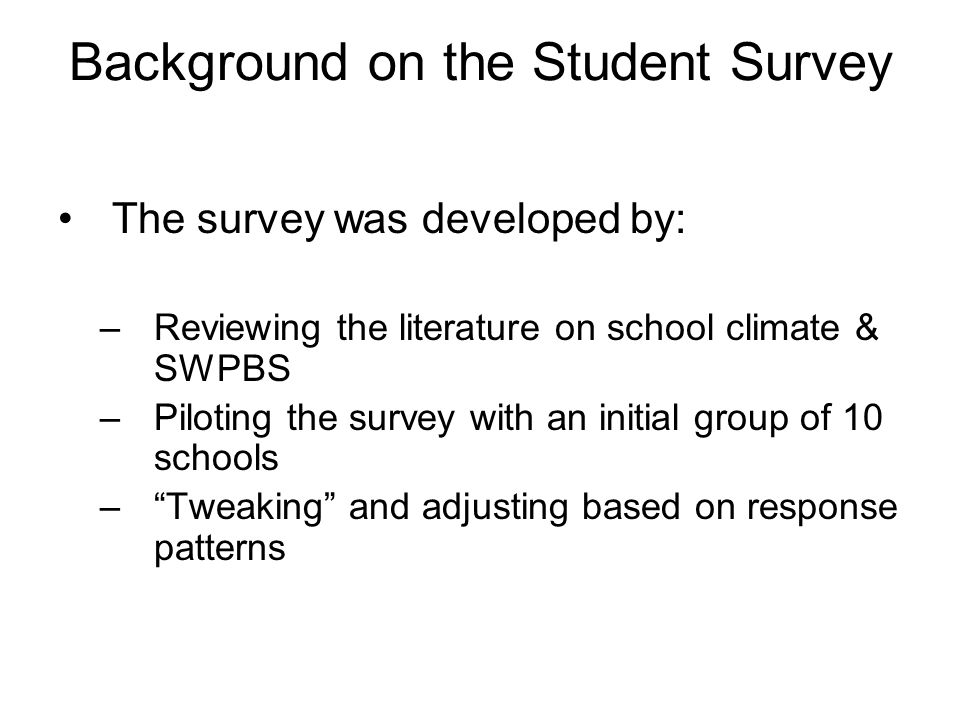 Background on the Student Survey