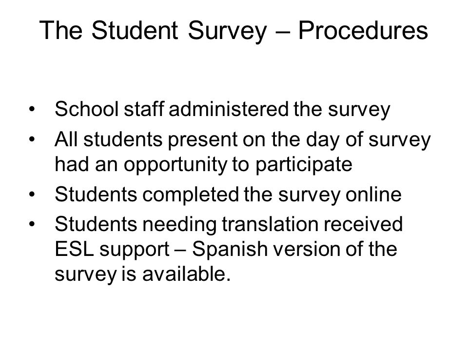 The Student Survey – Procedures