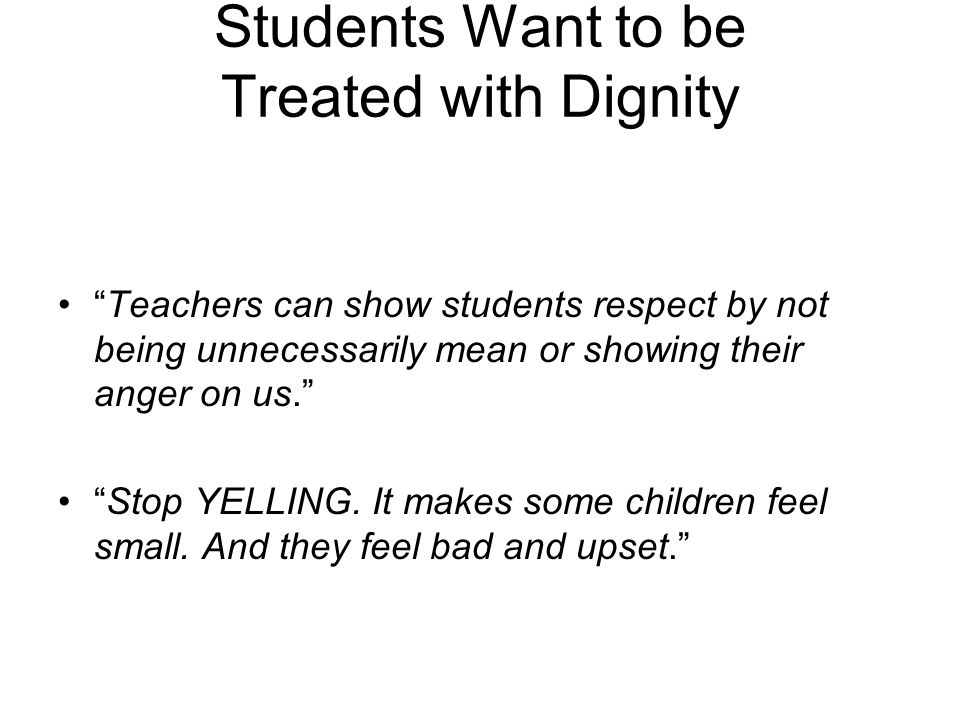 Students Want to be Treated with Dignity