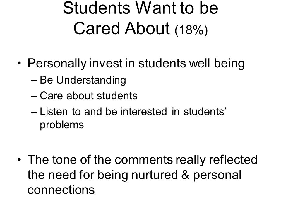 Students Want to be Cared About (18%)