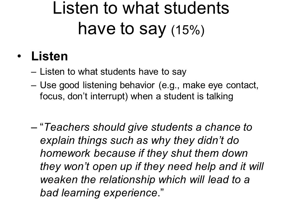 Listen to what students have to say (15%)