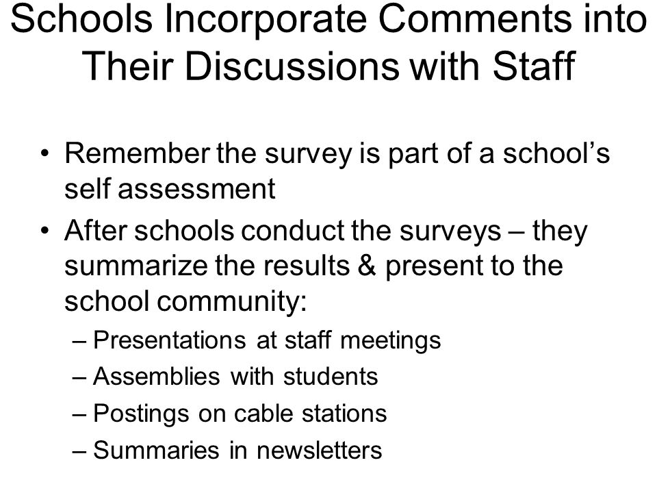 Schools Incorporate Comments into Their Discussions with Staff