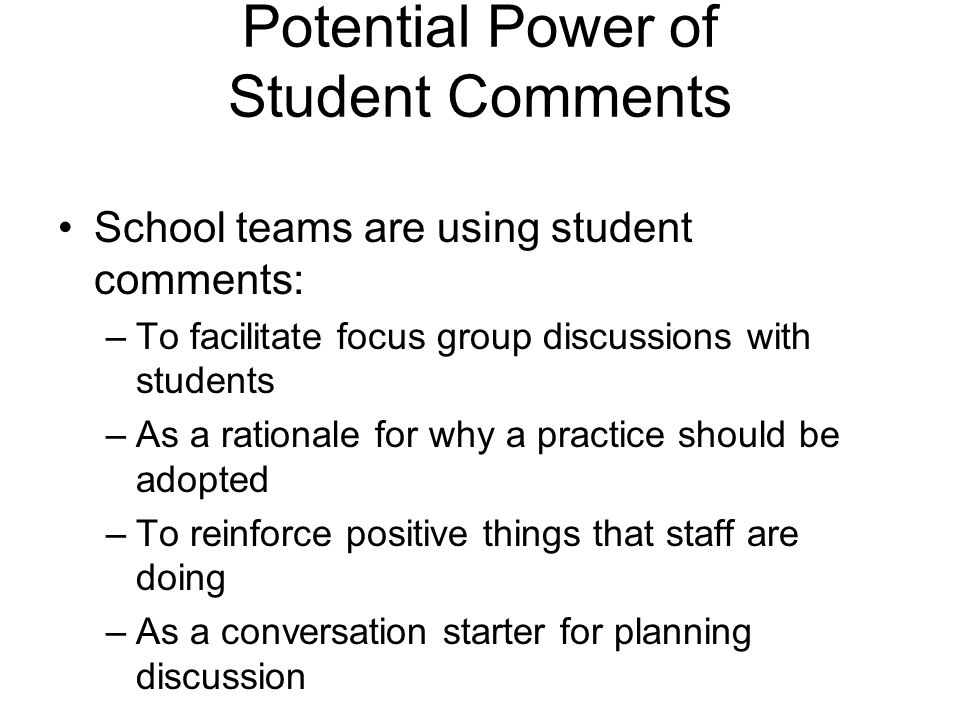 Potential Power of Student Comments