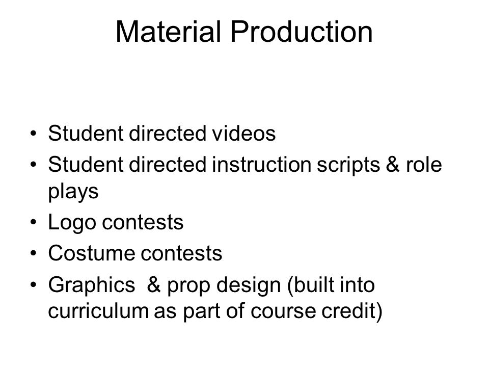 Material Production Student directed videos