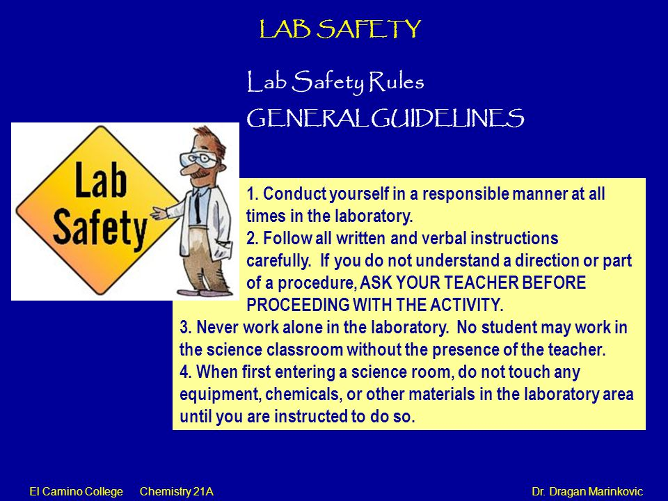 Lab Safety Rules LAB SAFETY GENERAL GUIDELINES