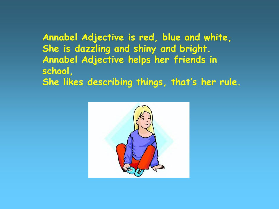 Annabel Adjective is red, blue and white,