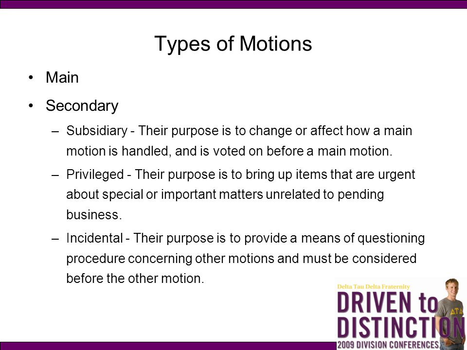 Types of Motions Main Secondary