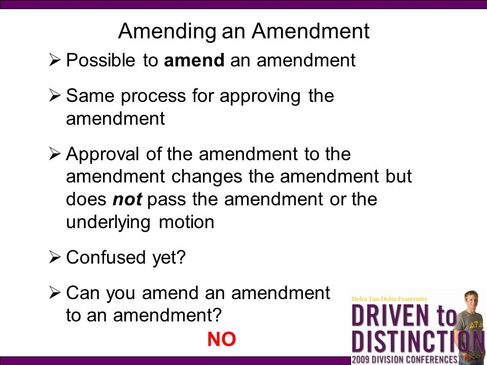 Amending an Amendment NO Possible to amend an amendment