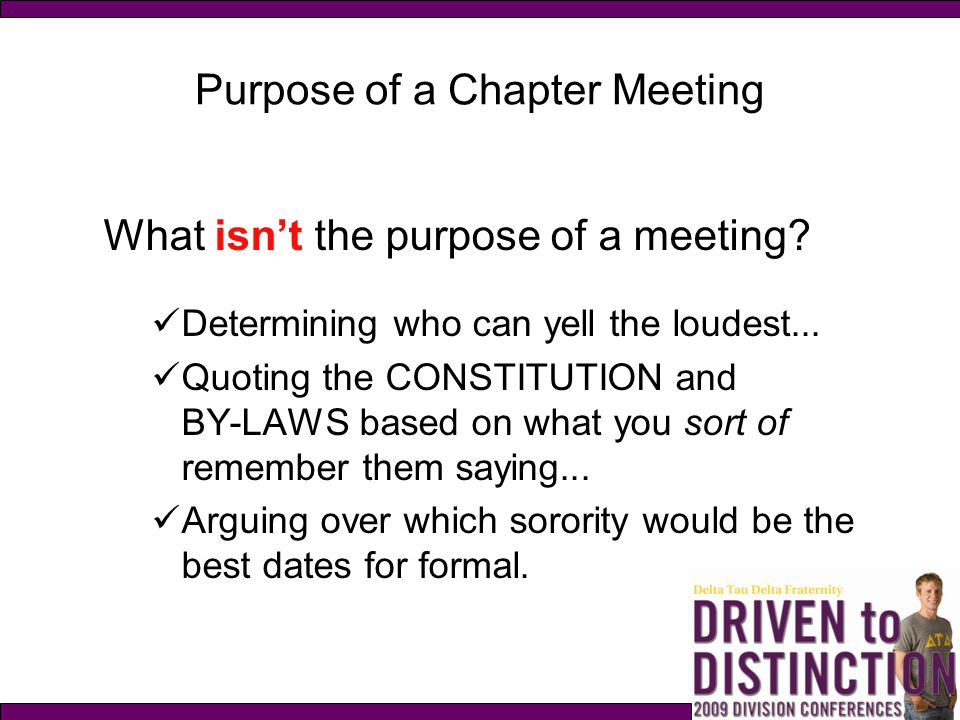 Purpose of a Chapter Meeting