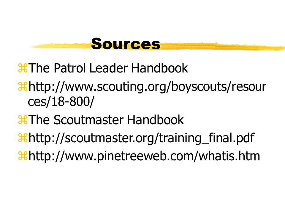 Sources The Patrol Leader Handbook