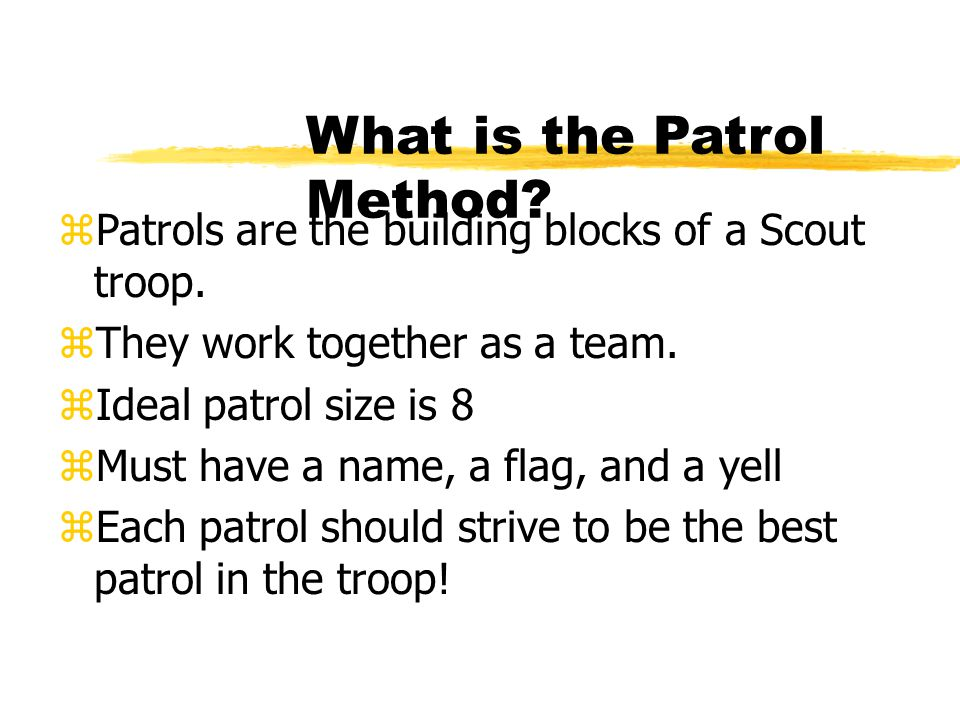 What is the Patrol Method