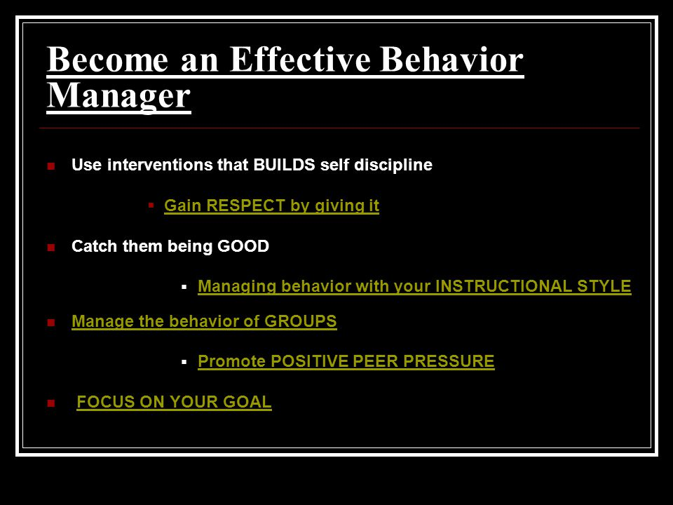 Become an Effective Behavior Manager