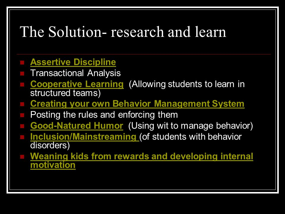 The Solution- research and learn
