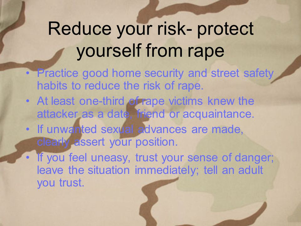 Reduce your risk- protect yourself from rape
