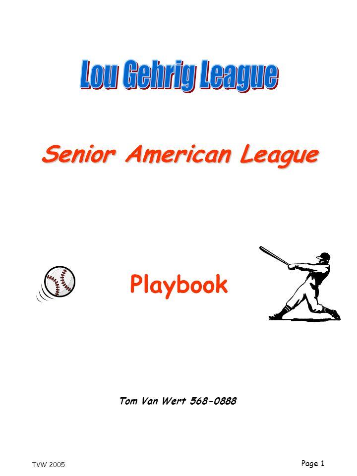 Lou Gehrig League Senior American League Playbook