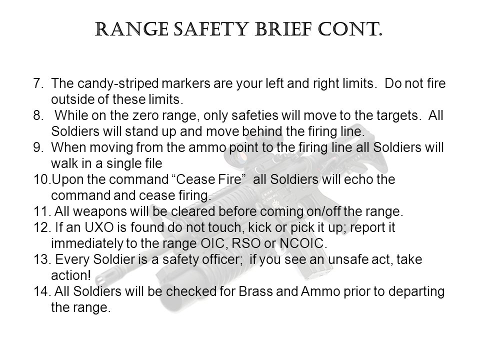 Range safety brief cont.