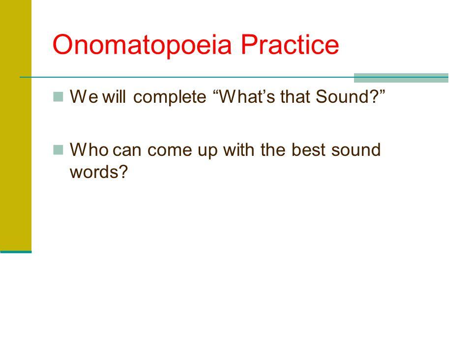 Onomatopoeia Practice