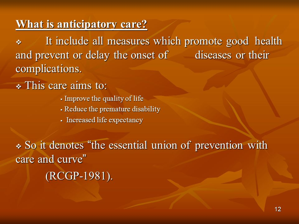What is anticipatory care
