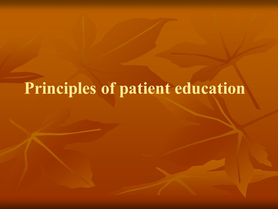 Principles of patient education