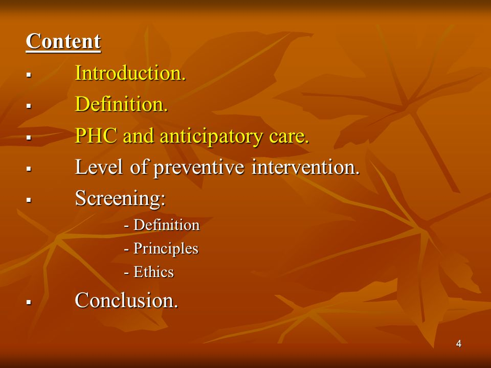PHC and anticipatory care. Level of preventive intervention.