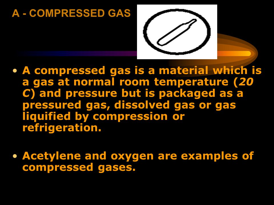 A - COMPRESSED GAS