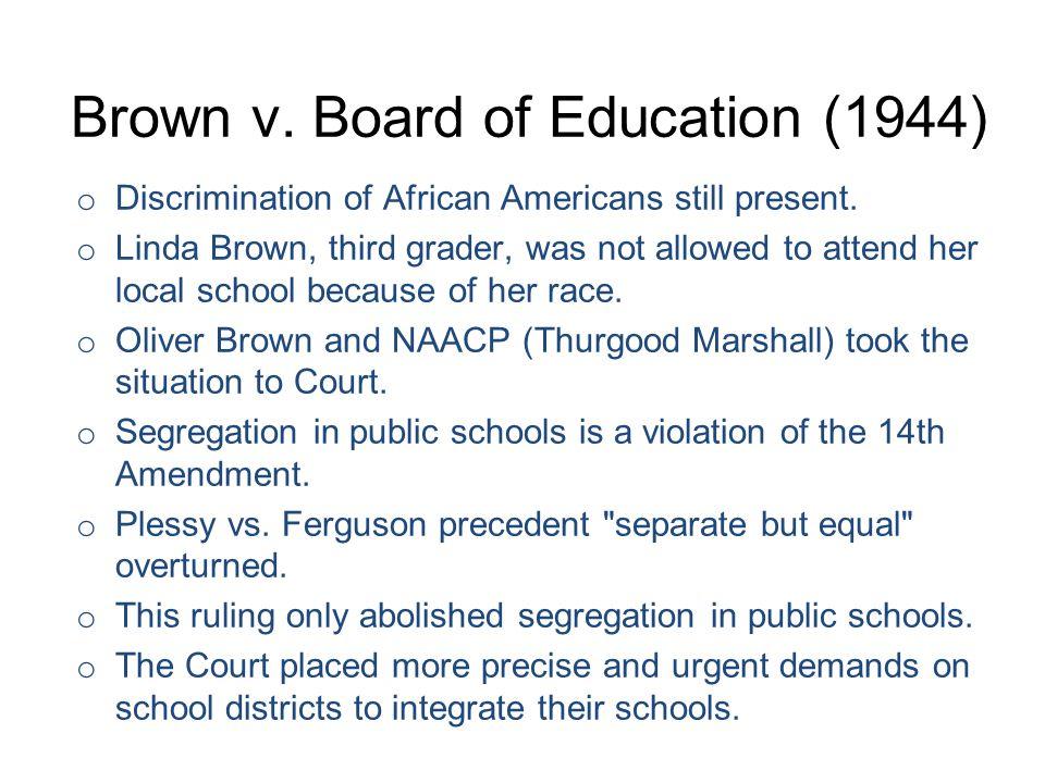 Brown v. Board of Education (1944)