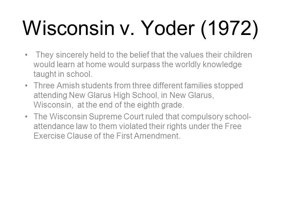 Wisconsin v. Yoder (1972)