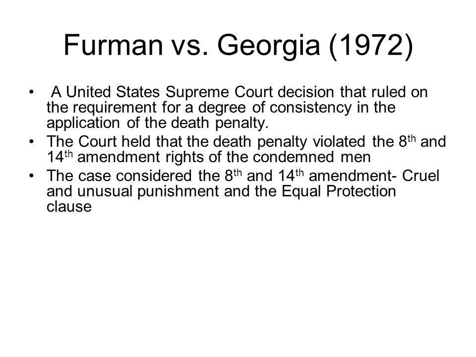 Furman vs. Georgia (1972)