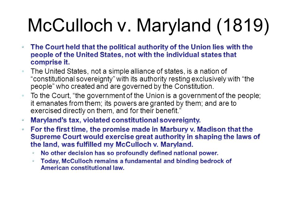 mculloch vs maryland A summary and case brief of mcculloch v maryland, including the facts, issue, rule of law, holding and reasoning, key terms, and concurrences and dissents.