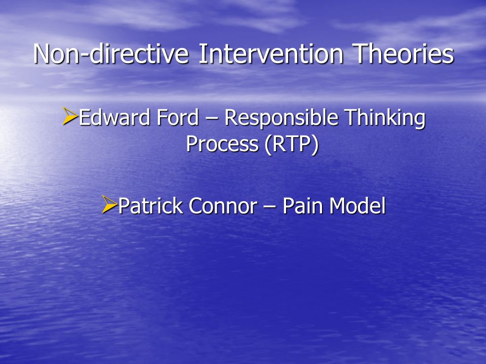 Non-directive Intervention Theories