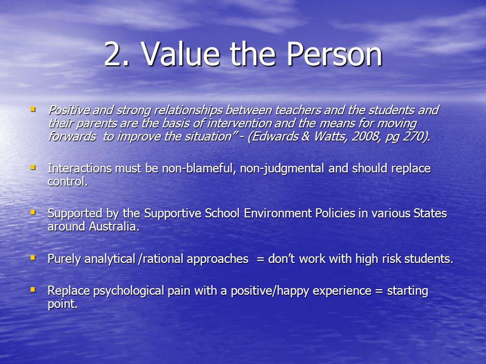 2. Value the Person