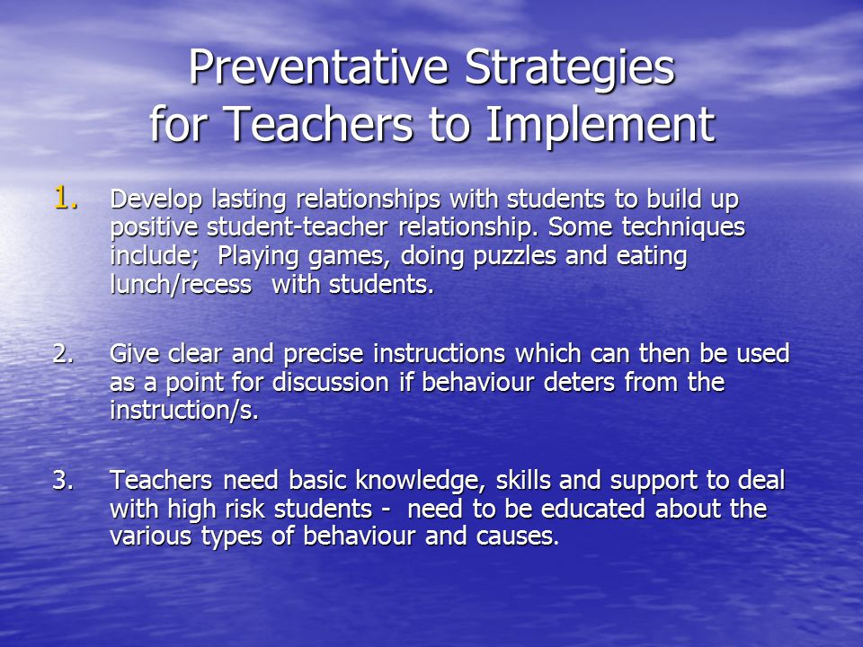 Preventative Strategies for Teachers to Implement