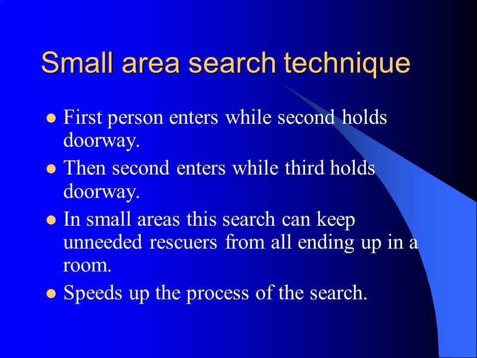 Small area search technique