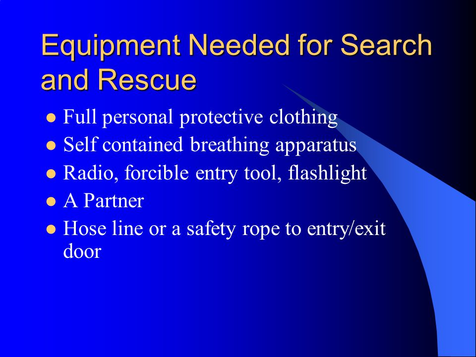 Equipment Needed for Search and Rescue