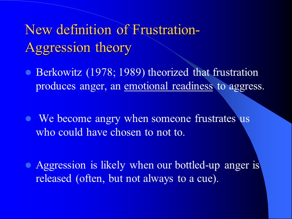 New definition of Frustration-Aggression theory