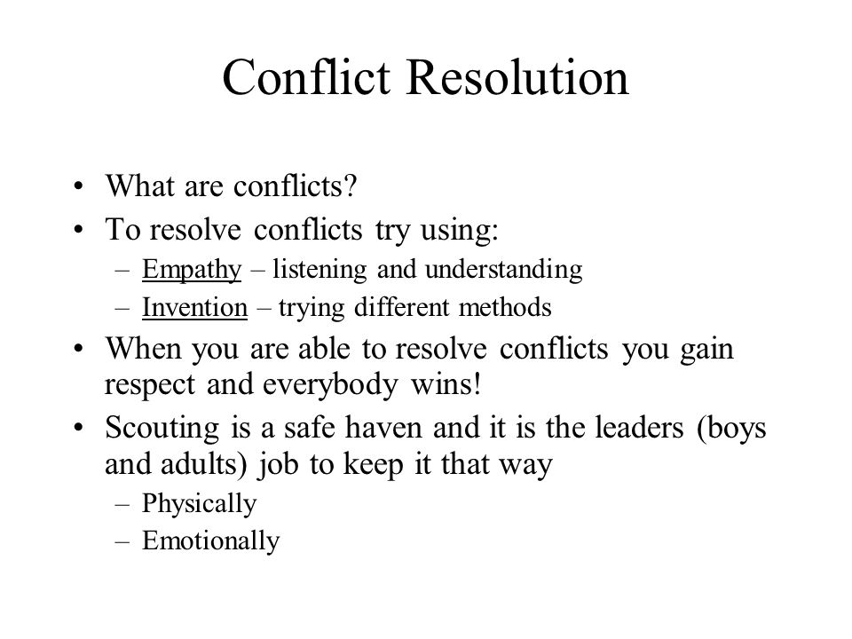 Conflict Resolution What are conflicts
