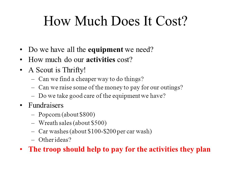 How Much Does It Cost Do we have all the equipment we need