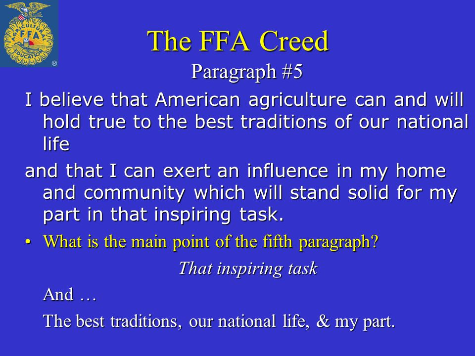 The FFA Creed Paragraph #5
